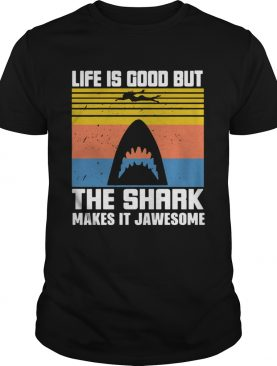 1603946810Life Is Good But The Shark Makes It Jawsome Vintage shirt
