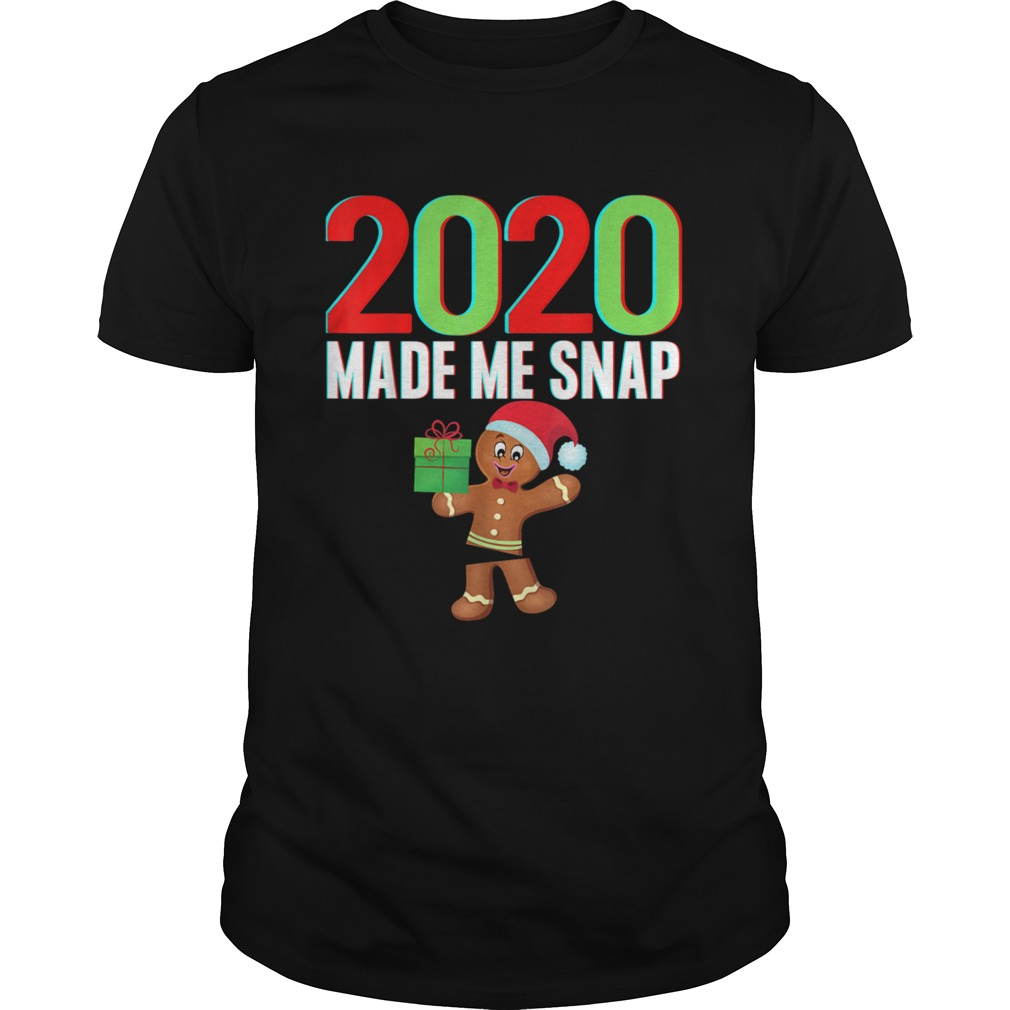 2020 Made Me Snap Christmas Gingerbread Ugly Xmas  Unisex