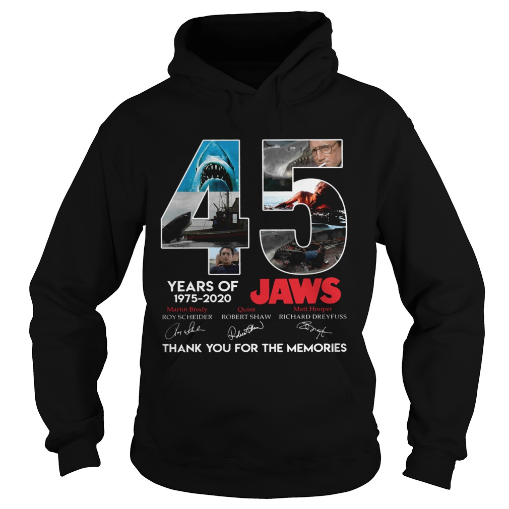 45 Years Of Jaws 1975 2020 Thanks You For The Memories Signatures  Hoodie