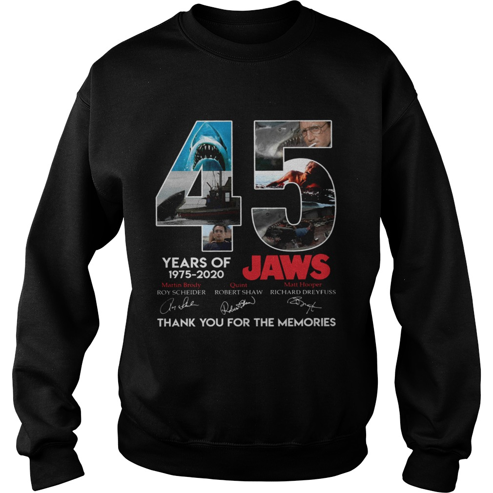 45 Years Of Jaws 1975 2020 Thanks You For The Memories Signatures  Sweatshirt