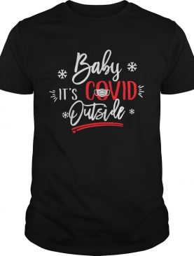 Baby Its Covid Outside Sweater shirt