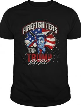 Firefighters For Trump 2020 Fire Fighter shirt