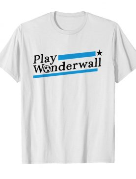 Play Wonderwall Football shirt
