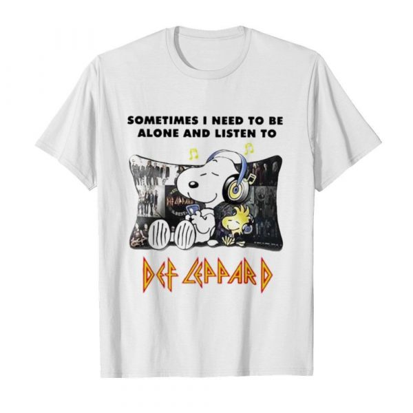 Snoopy Sometimes I need to be alone and listen to Def Leppard shirt