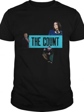 The Count Our New President 2021 shirt