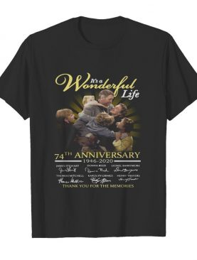 It's A Wonderful Life 74th Anniversary 1946 2020 Thank You For The Memories Signatures shirt