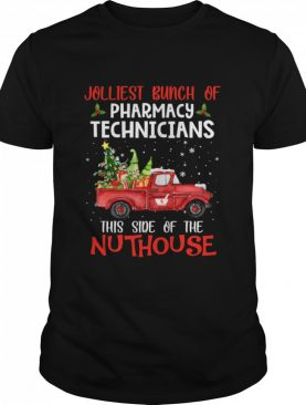 Jolliest Bunch Of Pharmacy Technician This Side Of Nuthouse Car Red Xmas shirt