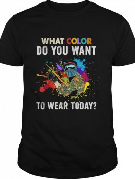 What color do you want to wear today for Paintballs shirt