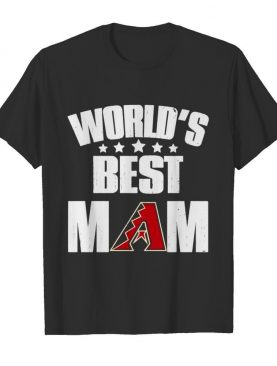 World's Best Arizona Diamondbacks Mom shirt